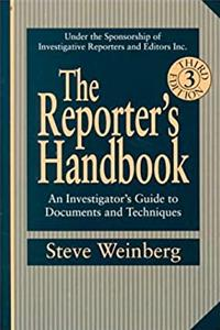 The Reporter's Handbook: An Investigator's Guide to Documents and Techniques epub