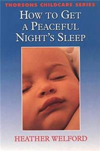 How to Get a Good Night's Sleep (Thorsons Childcare) epub