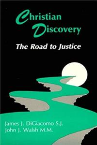 Christian Discovery: The Road to Justice epub