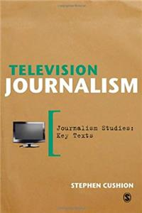 Television Journalism (Journalism Studies: Key Texts) epub