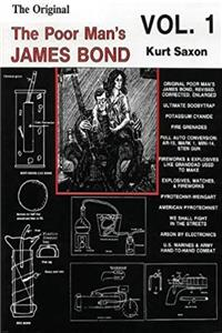 Poor Man's James Bond: Homemade Poisons, Explosives, Improvised Firearms epub