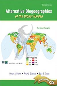 ALTERNATIVE BIOGEOGRAPHIES OF THE GLOBAL GARDEN W/ CD ROM epub