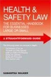 Health & Safety Law: The Essential Handbook for Businesses Large or Small epub