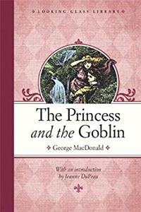 The Princess and the Goblin (Looking Glass Library) epub