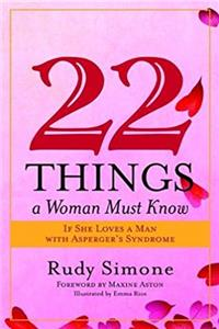 22 Things a Woman Must Know If She Loves a Man with Asperger's Syndrome epub
