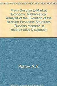 From Gosplan to Market Economy (Russian research in mathematics & science) (Russian and English Edition) epub