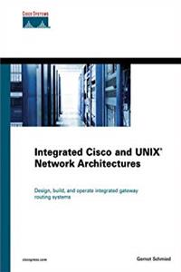 Integrated Cisco and UNIX Network Architectures (Cisco Press Networking Technology) epub