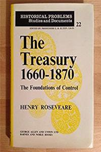 The Treasury, 1660-1870: The foundations of control (Historical problems, studies and documents) epub