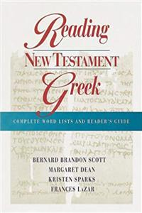 Reading New Testament Greek: Complete Word Lists and Reader's Guide (English and Greek Edition) epub