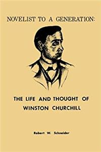 Novelist to a Generation: The Life and Thought of Winston Churchill epub