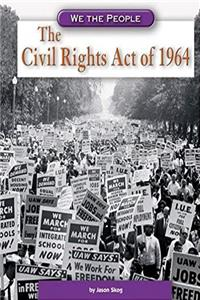 The Civil Rights Act of 1964 (We the People: Modern America) epub