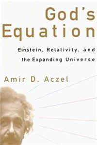 God's Equation:  Einstein, Relativity, and the Expanding Universe epub