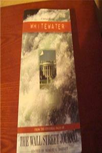 Whitewater: From the Editorial Pages of the Wall Street Journal (A Journal Briefing) epub