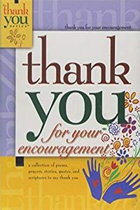 Thank You For Your Encouragement (The Thank You Ser) epub