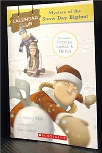 Mystery of the Snow Day Bigfoot (Calendar Club Mysteries, December) epub