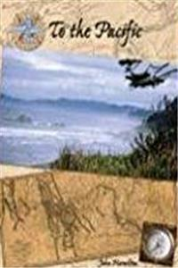 To the Pacific (Lewis & Clark Expedition (Abdo Publishing)) epub