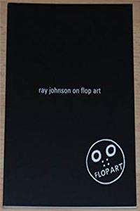 Ray Johnson on Flop Art: Fragments from Conversations with Ray Johnson 1988-1994 epub