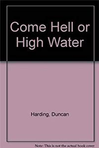 Come Hell or High Water epub