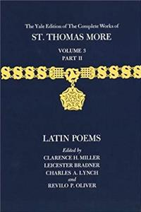 The Yale Edition of The Complete Works of St. Thomas More: Volume 3, Part II, Latin Poems epub
