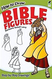 How to Draw Bible Figures (Dover How to Draw) epub