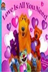 Love Is All You Need (Bear in the Big Blue House (Paperback Simon & Schuster)) epub