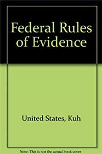 Federal Rules of Evidence: With legislative history and case supplement (Law school casebook series) epub