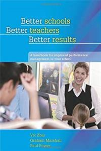 Better Schools, Better Teachers, Better Results: A Handbook for Improved Performance Management in your School epub