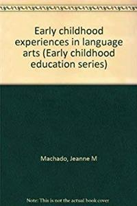 Early childhood experiences in language arts (Early childhood education series) epub