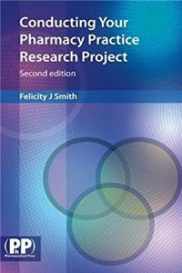 Conducting Your Pharmacy Practice Research Project: A Step-by-Step Guide epub