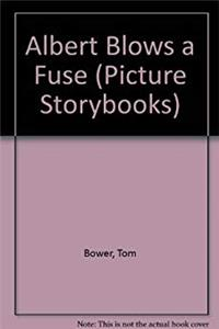 Albert Blows a Fuse (Picture Storybooks) epub