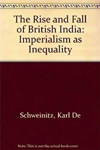 The Rise and Fall of British India: Imperialism as Inequality epub