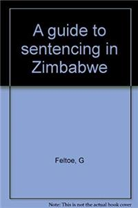 A guide to sentencing in Zimbabwe epub