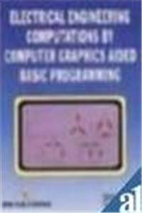 Electrical Engineering Computations by Computer Graphics Aided Basic Programming epub