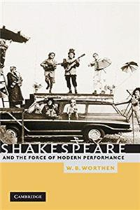 Shakespeare and the Force of Modern Performance epub