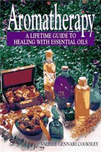 Aromatherapy: A Lifetime Guide to Healing with Essential Oils epub