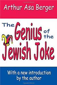 The Genius of the Jewish Joke (Classics in Communication And Mass Culture) epub