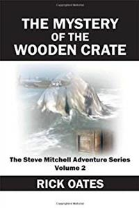 The Mystery of the Wooden Crate: The Steve Mitchell Adventure Series Volume 2 epub