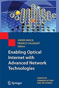 Enabling Optical Internet with Advanced Network Technologies (Computer Communications and Networks) epub