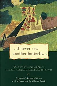 I Never Saw Another Butterfly: Children's Drawings and Poems from the Terezin Concentration Camp, 1942-1944 epub
