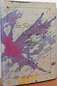 The First Note: The Magical Gift of Unconditional Love epub