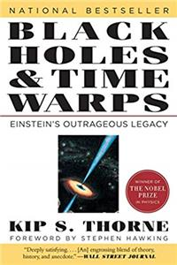 Black Holes and Time Warps: Einstein's Outrageous Legacy (Commonwealth Fund Book Program) epub